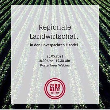 Info zu Webinar von Zero Waste Austria - Regionale Landwirtschaft in den unverpackten Handel