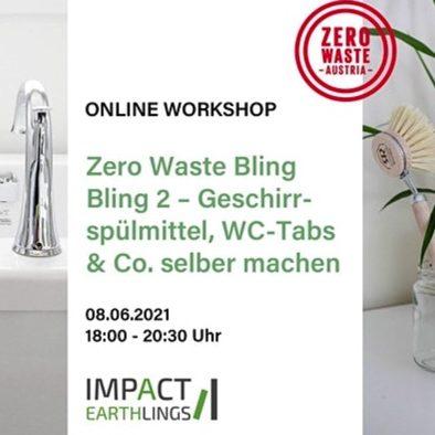 Info zu Online Workshop von Zero Waste Austria am 08.06.2021 - Geschirrspülmittel, WC-Tabs 6 Co selber machen