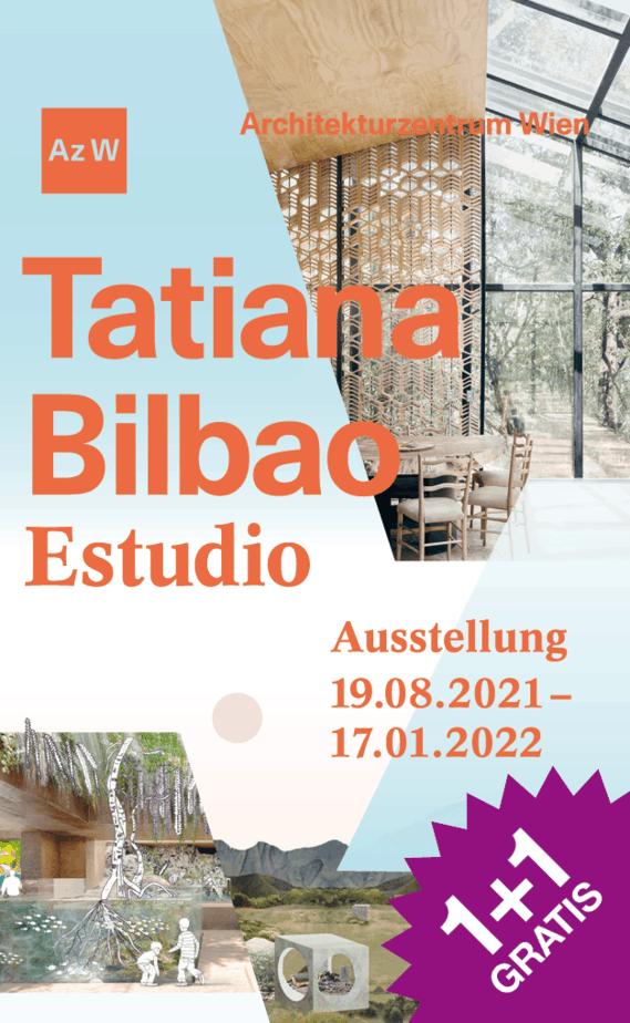 snipcard 1+1 gratis, Architekturzentrum Wien, Ausstellung der Architektin Tatiana Bilbao 19.08.21 bis 17.01.22